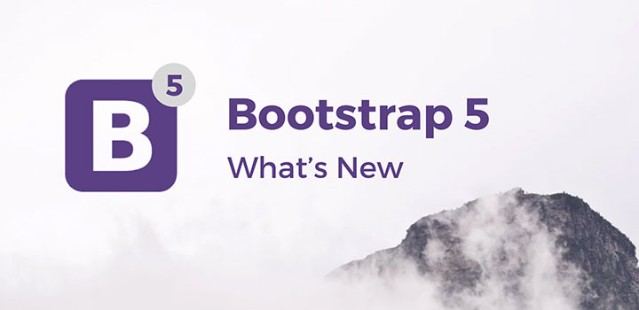 Bootstrap 5 - What's New